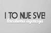I TO NIJE SVE! logo